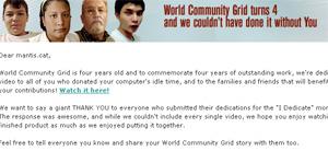 El World Community Grid ( WCG ) gestionat per IBM fa 4 anys